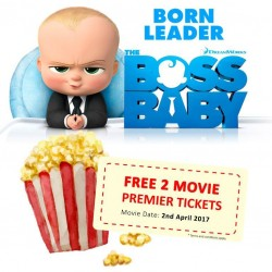 FREE - 2 Premier Ticket to THE BOSS BABY movie