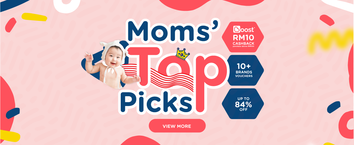 Moms' Top Pick. Get RM10 CashBack with Boost Apps | Enjoy Up to 84% Off | 10+ Brands Voucher
