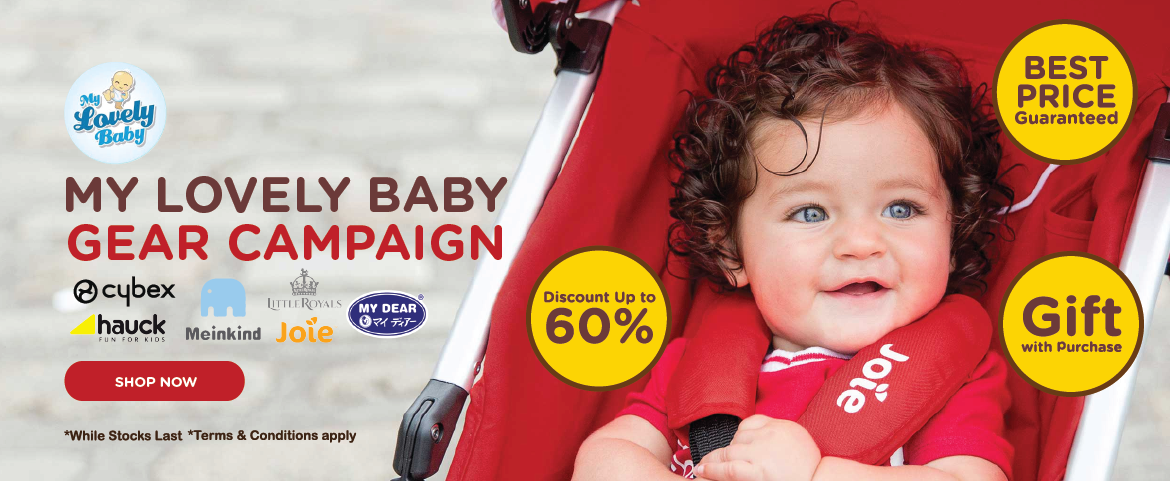 My Lovely Baby Gears Campaigns